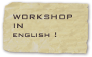 WORKSHOP IN
