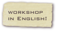 workshop in English!